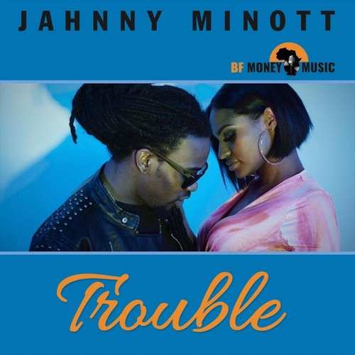 Jahnny Minott - Trouble