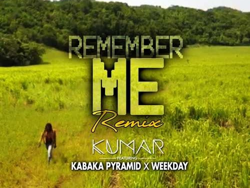 Kumar feat. Kabaka Pyramid – Remember Me Remix | New Single
