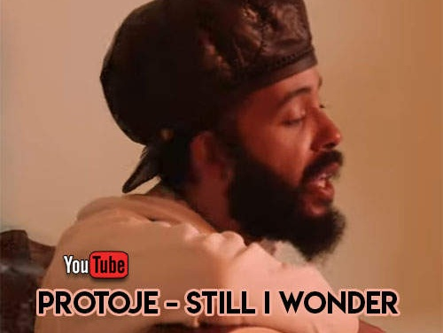 Protoje – Still I Wonder | New Video/Single
