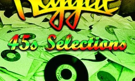Reggae 45s Selections – Vintage Sounds Part 3