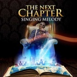 Singing Melody – The Next Chapter | New Album