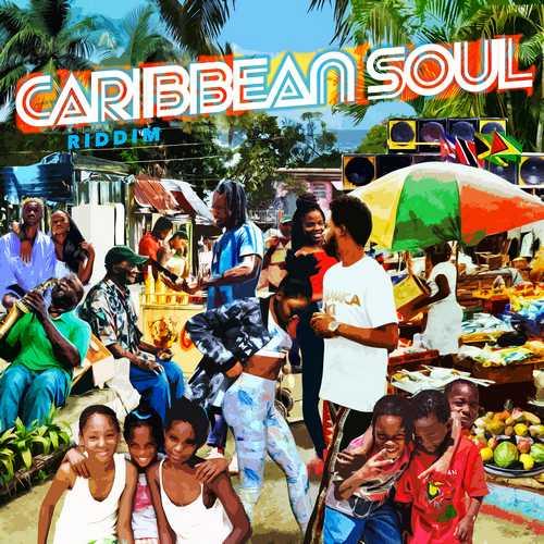 Various - Caribbean Soul Riddim