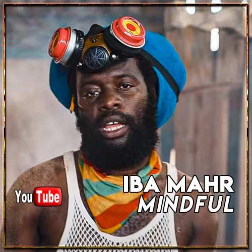 Iba Mahr - Mindful