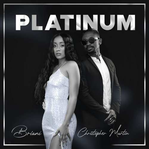 Briani feat. Christopher Martin - Platinum