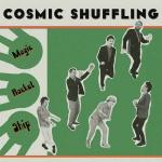Cosmic Shuffling – Magic Rocket Ship