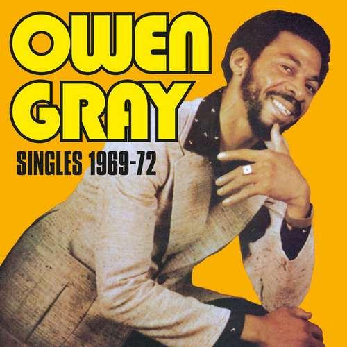 Owen Gray - Singles 1969-72