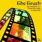 Ras Amerlock meets Prince Alla, Lamek & Colah Colah – The Truth | New Single