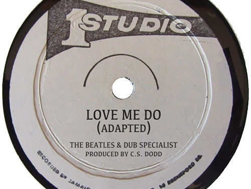 The Beatles & Dub Specialist – Love Me Do | Mash-Up