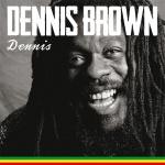 Dennis Brown – Dennis