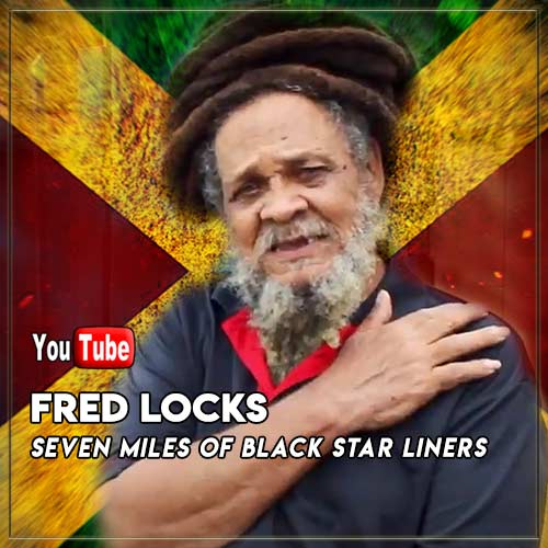 Fred Locks - Seven Miles Of Black Star Liners