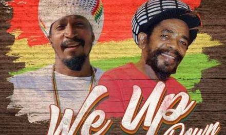 Jahman & Cocoa Tea – We Up Never Down | New Single