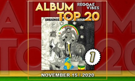 Reggae Vibes Album Top 20 | November 15 | 2020
