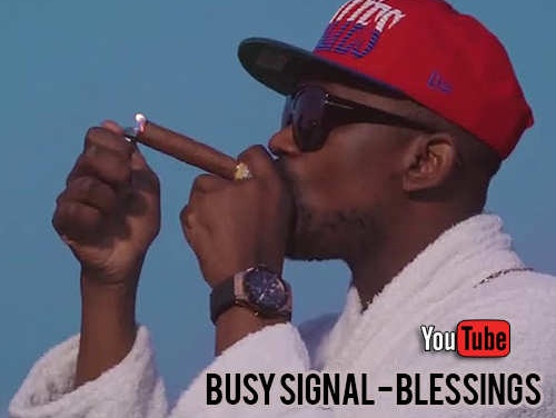 Busy Signal – Blessings | New Video