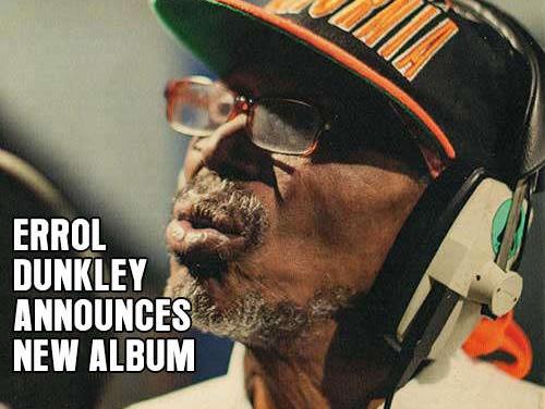 Errol Dunkley announces new album