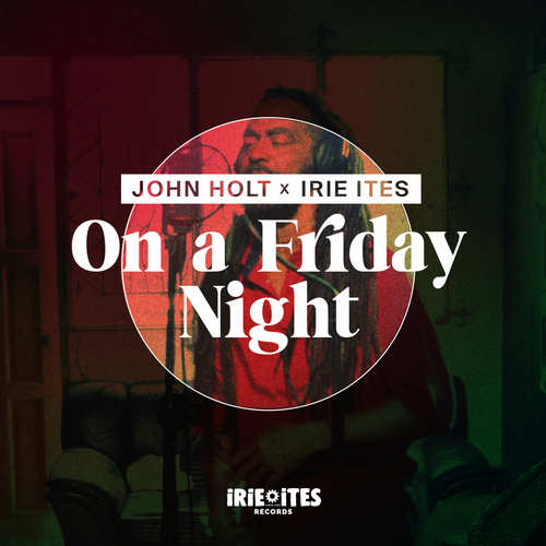 John Holt - On A Friday Night