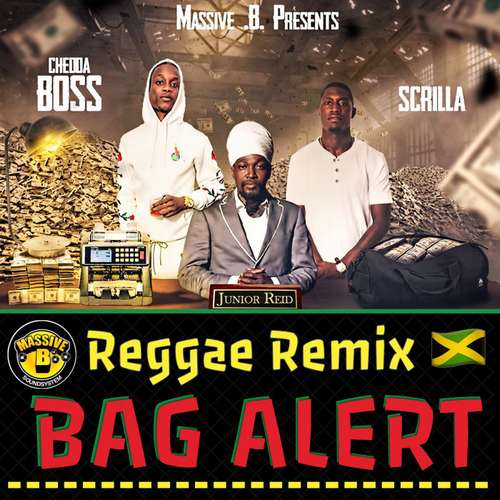 Junior Reid - Bag Alert (Reggae Remix - Explicit)
