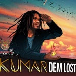 Kumar – Dem Lost | New Video/Single