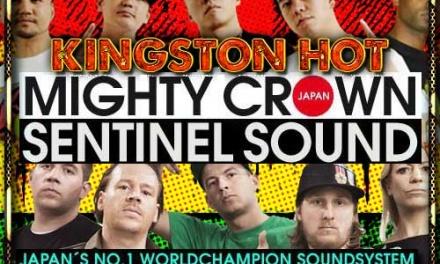 Kingston Hot 2012 – Mighty Crown vs Sentinel