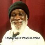 Rasta Pacey passed away