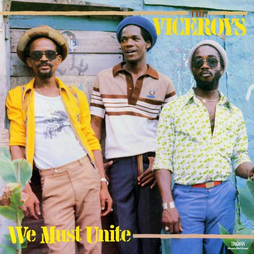 The Viceroys - We Must Unite