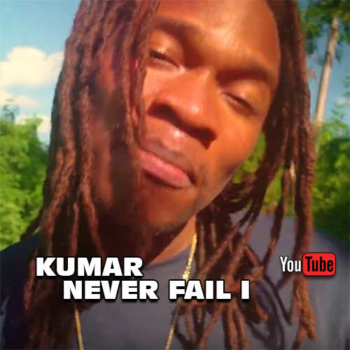Kumar - Never Fail I