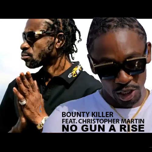 Bounty Killer feat. Christopher Martin - No Gun A Rise