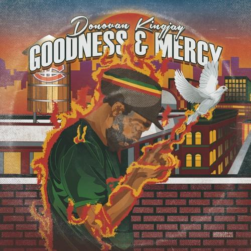 Donovan Kingjay - Goodness & Mercy