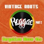 Vintage Roots Part 2 – Forgotten Disco 45s