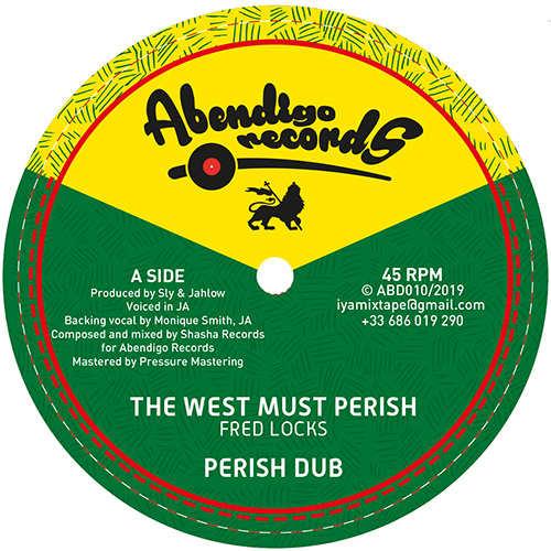 Fred Locks - The West Must Perish