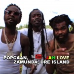 Popcaan x Zamunda x Dre Island – Jah Love | New Video