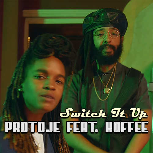 Protoje feat. Koffee - Switch It Up