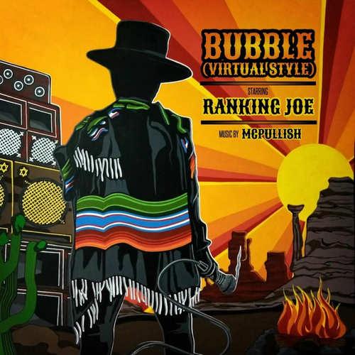 Ranking Joe - Bubble (Virtual Style)