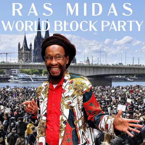Ras Midas - World Block Party