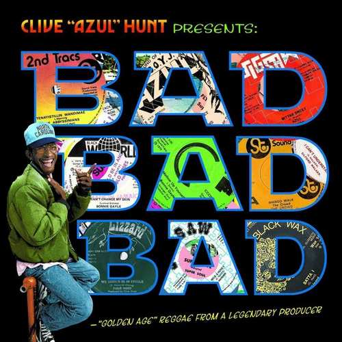 Various - Clive Hunt Presents Bad Bad Bad