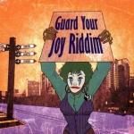Various – Guard Your Joy Riddim