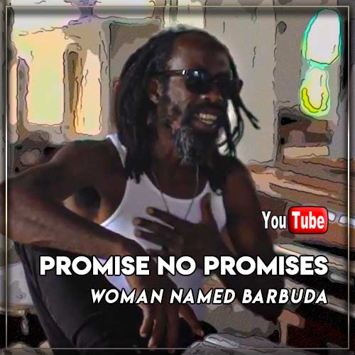 Promise No Promises - Woman Named Barbuda
