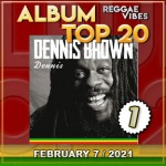 Reggae Vibes Album Top 20 | February 7 | 2021