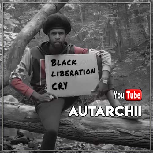 Autarchii - Black Liberation Cry