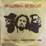 David Cairol feat. Brinsley Forde & VAR – Building Bridges | New Video/Single