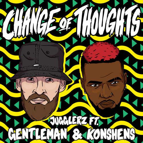 Gentleman x Konshens x Jugglerz - Change Of Thoughts