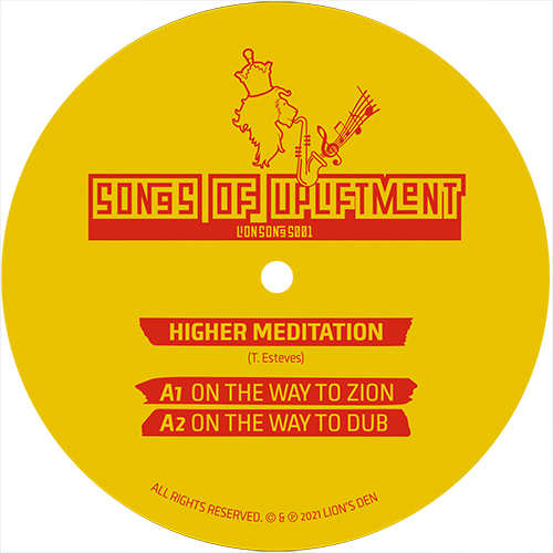 Higher Meditation - On The Way To Zion