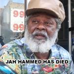 Jah Hammed has died