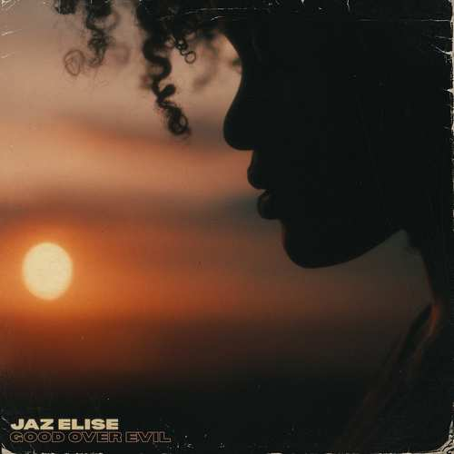 Jaz Elise - Good Over Evil
