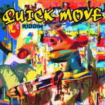 Various – Quick Move Riddim