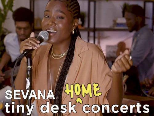 Sevana performs on NPR Tiny Desk Home Concerts | Live Video