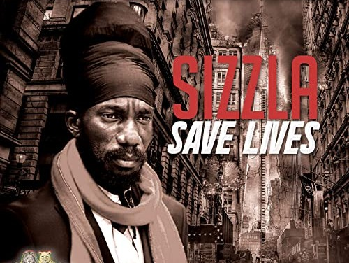 Sizzla – Save Lives | New Release