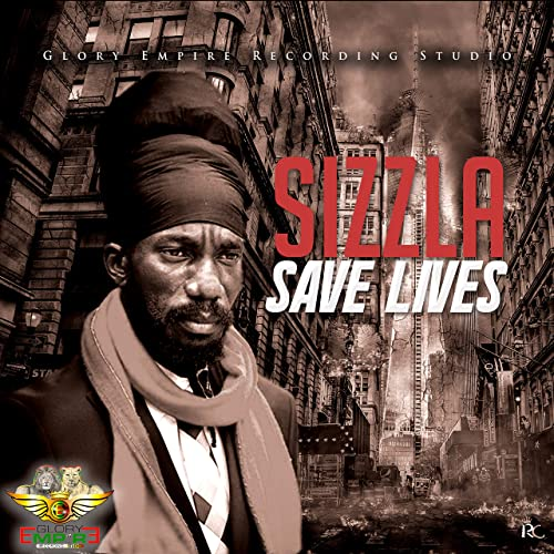 Sizzla - Save Lives