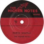 The Higher Notes – Earth Shuffle b/w Crackle Ska | New Release