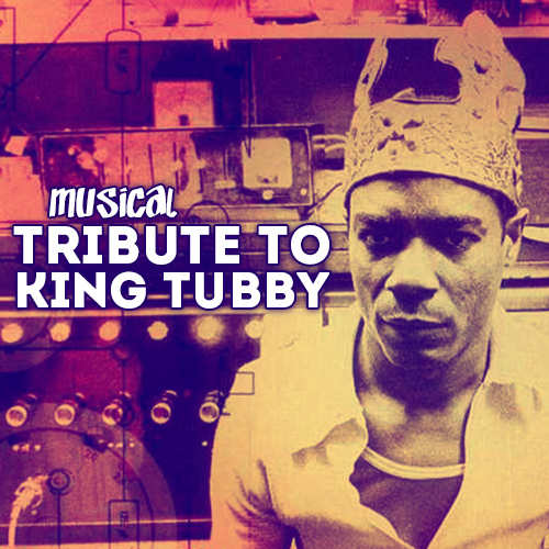 Musical Tribute to King Tubby