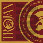 Tougher Than Tough – Trojan Rude Boy Sounds